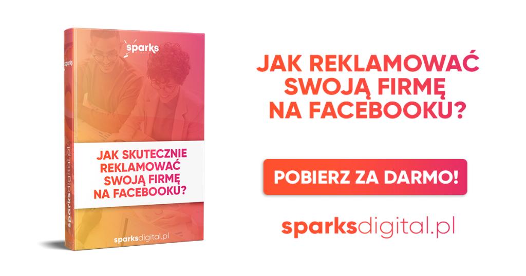 Jak skutecznie reklamować swoją firmę na Facebooku?